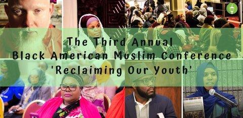 همایش «مسلمانان سیاه پوست آمریکا: احیای جوانان مسلمان»