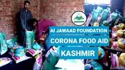 جموں کشمیر کے متعدد شہر اور گاؤں میں ضرورتمند افراد تک الجواد فاونڈیشن کی طرف سے امداد پہچائی گئی