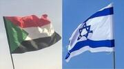 سودان از برگزاری نشست با اسرائیل برای امضای توافقنامه همکاری خبر داد