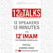 12talks event on the occasion of Imam Mahdi (A.S) birth Celebration