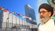 امن کےلئے اقوام متحدہ، قائدانہ و قاطعانہ کردار ادا کرے، علامہ ساجد نقوی