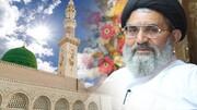 عید میلاد النبی منانے کا سب سے بہترین طریقہ امت مسلمہ حضور اکرم اور خانوادہ رسالت کی سیرت و فرامین پر عمل کرے