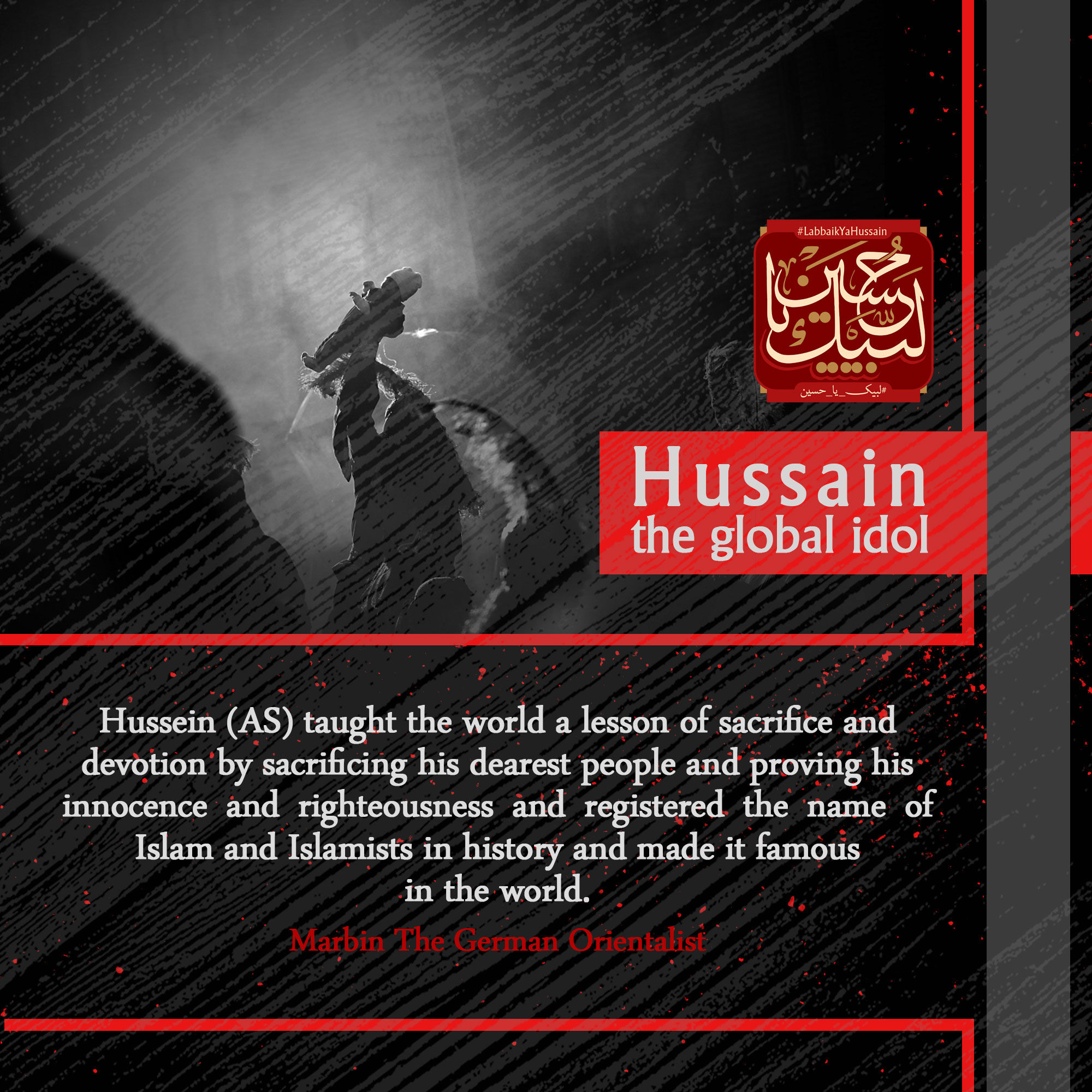 A German orientalist says: Hussain taught the world a lesson of sacrifice and devotion