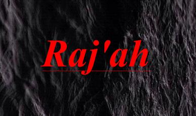 What does Raj'ah mean and why do Shiites believe in it?