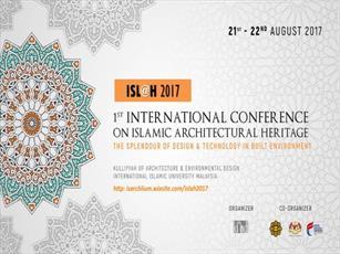 نخستین همایش بین المللی «میراث معماری اسلامی» در مالزی برگزار میشود